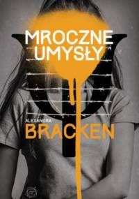Alexandra Bracken - Mroczne umysły