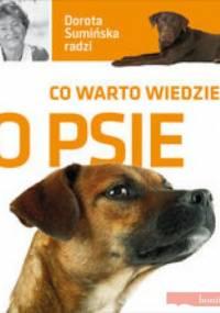 Dorota Sumińska - Co warto wiedzieć o psie