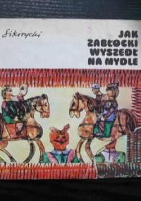 Igor Sikirycki - Jak Zabłocki wyszedł na mydle