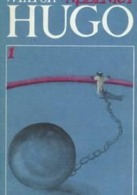 Victor Hugo - Nędznicy- t.1