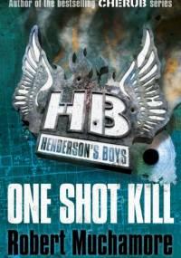 Robert Muchamore - One Shot Kill