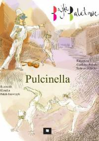 Tadeusz Rybicki - Pulcinella. Bajki baletowe