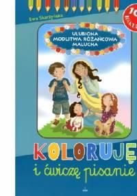 Ewa Skarżyńska - Ulubiona modlitwa różańcowa malucha. Koloruję i ćwiczę pisanie