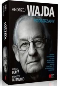 Witold Bereś - Andrzej Wajda. Podejrzany
