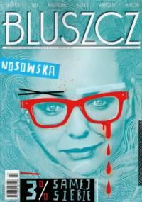 Katarzyna Grochola - Bluszcz, nr 4 (31) / kwiecień 2011