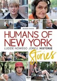 Brandon Stanton - Humans of New York: Stories. Ludzie Nowego Jorku: Historie