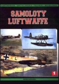 Marek J. Murawski - Samoloty Luftwaffe 1933-1945. Tom I