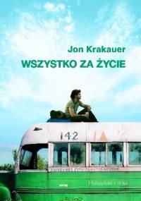 Jon Krakauer - Wszystko za życie