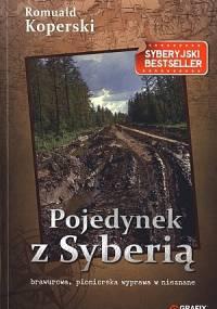 Romuald Koperski - Pojedynek z Syberią