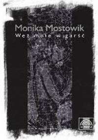Monika Mostowik - Weź mnie w garść
