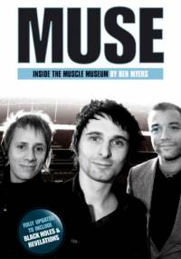 Ben Myers - Muse. Inside The Muscle Museum
