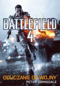 Peter Grimsdale - Battlefield 4. Odliczanie do wojny
