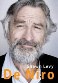 Shawn Levy - De Niro