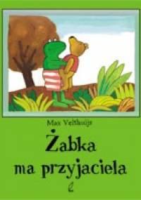 Max Velthuijs - Żabka ma przyjaciela