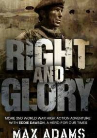 Max Adams - Right and Glory