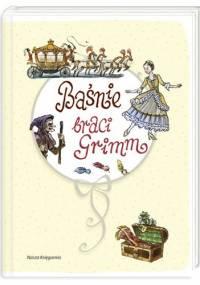 Jacob Grimm - Baśnie braci Grimm
