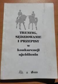 Andrzej Sałacki - Trening, sędziowanie i przepisy w konkurencji ujeżdżenia