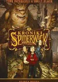 Tony DiTerlizzi - Kroniki Spiderwick. Księga druga
