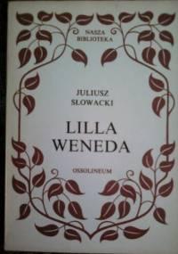 Juliusz Słowacki - Lilla Weneda