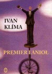 Ivan Klíma - Premier i anioł