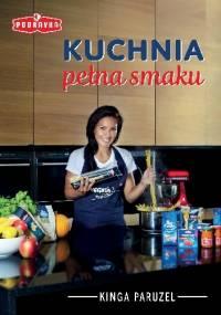 Kinga Paruzel - Kuchnia pełna smaku