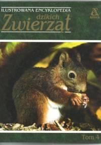 praca zbiorowa - Ilustrowana encyklopedia dzikich zwierząt tom 4