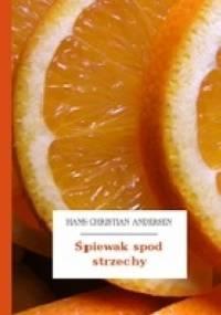 Hans Christian Andersen - Śpiewak spod strzechy