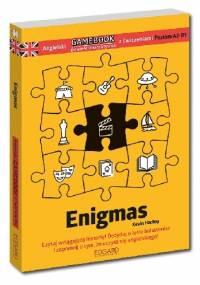 Kevin Hadley - Angielski Gamebook z ćwiczeniami Enigmas