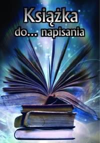 - Książka do napisania