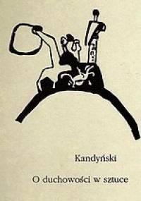 Wassily Kandinsky - O duchowości w sztuce
