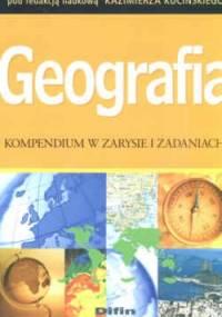 K. Kuciński - Geografia Kompendium w zarysie i zadaniach