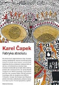 Karel Čapek - Fabryka absolutu