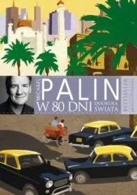 Michael Palin - W 80 dni dookoła świata