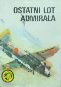 Witold Kurpis - Ostatni lot admirała