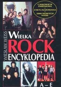 Wiesław Weiss - Wielka rock encyklopedia.  T. 1 (A-E)