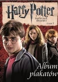 praca zbiorowa - Harry Potter i Insygnia Śmierci. Album Plakatów