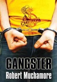 Robert Muchamore - Gangster