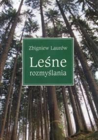 Zbigniew Laurów - Leśne rozmyślania