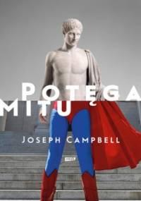 Joseph Campbell - Potęga mitu