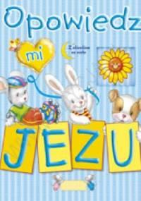 Bogusław Zeman SSP - Opowiedz mi, Jezu