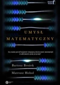 Bartosz Brożek - Umysł matematyczny