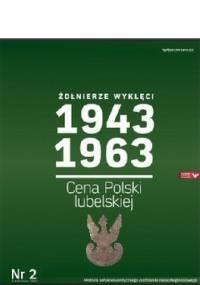 Kazimierz Krajewski - Żołnierze Wyklęci 1943-1963, Nr 2 - Cena Polski lubelskiej