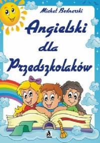 Michał Bednarski - Angielski dla Przedszkolaków