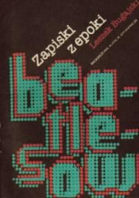 Leszek Bugajski - Zapiski z epoki Beatlesów