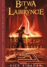 Rick Riordan - Bitwa w Labiryncie