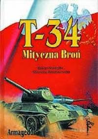Robert Michulec - T-34 Mityczna broń, Tom II