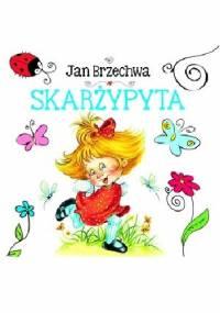 Jan Brzechwa - Skarżypyta