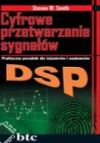 Smith Steven W. - DSP. Cyfrowe przetwarzanie sygnałów. Praktyczny poradnik