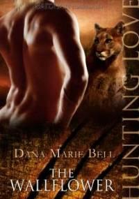 Dana Marie Bell - The Wallflower