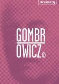 Witold Gombrowicz - Dramaty